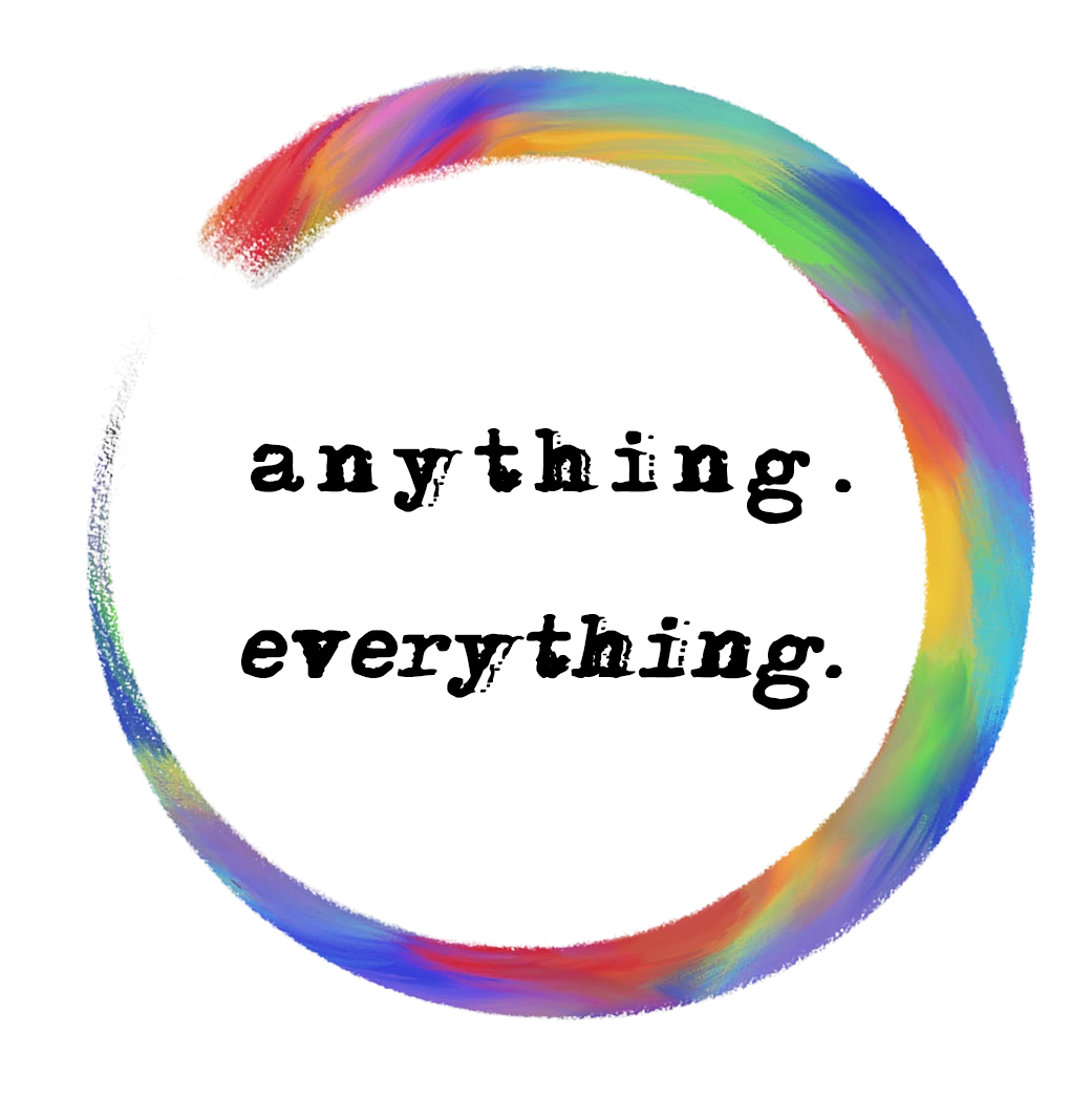 THE ANYTHING / EVERYTHING BLOG